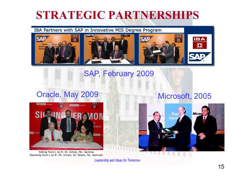 15 STRATEGIC PARTNERSHIPS SAP, February 2009 Microsoft, 2005 Oracle, May 2009