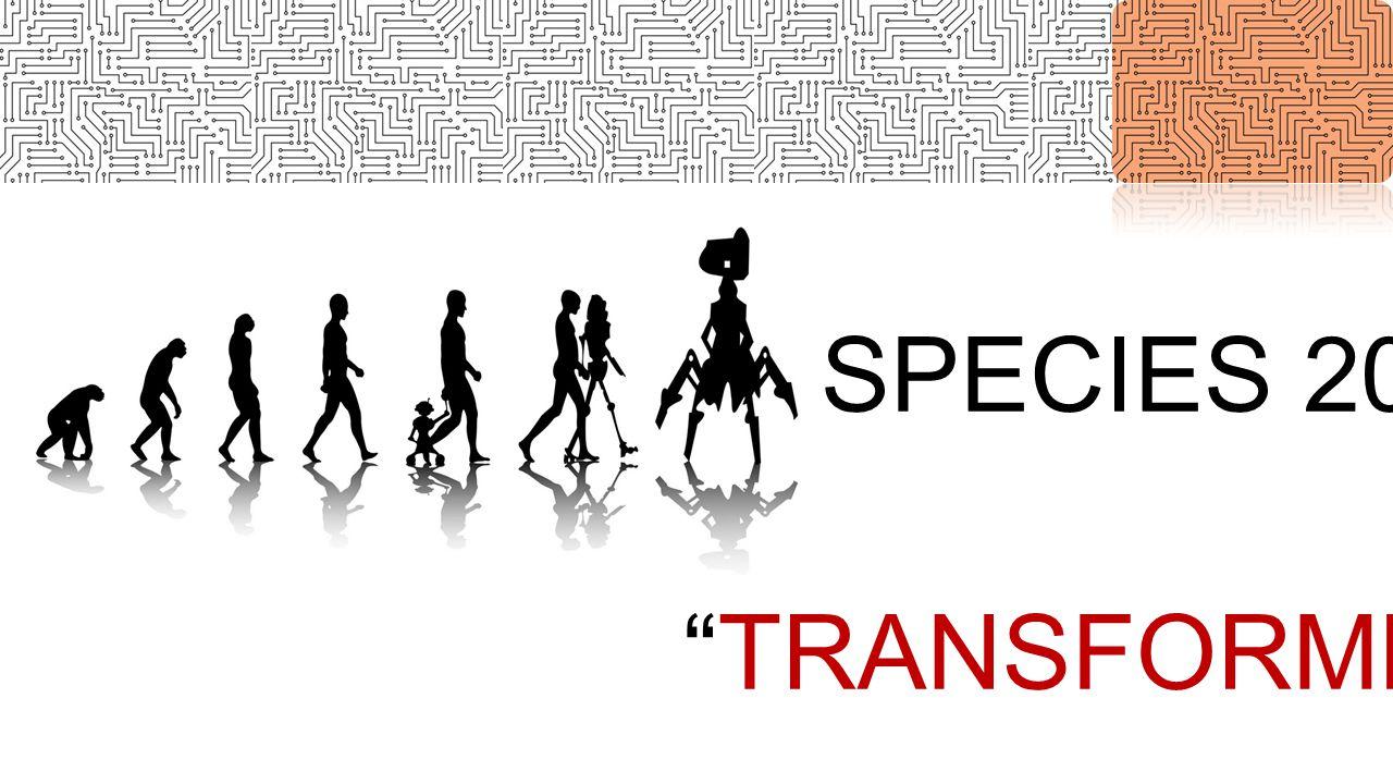 SPECIES 2015 TRANSFORMED