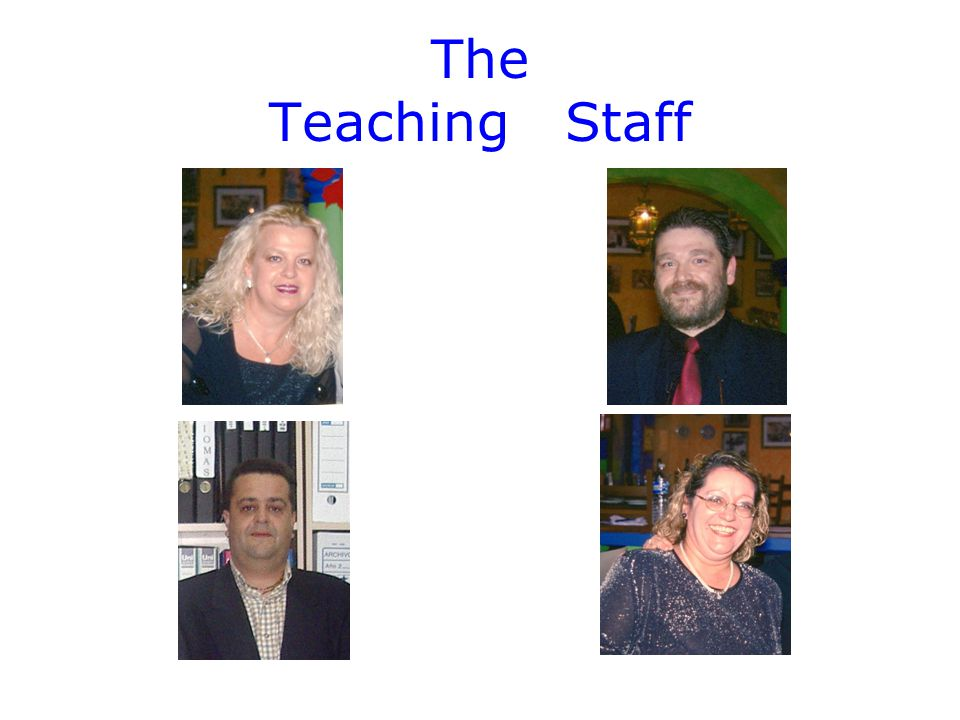 The Teaching Staff