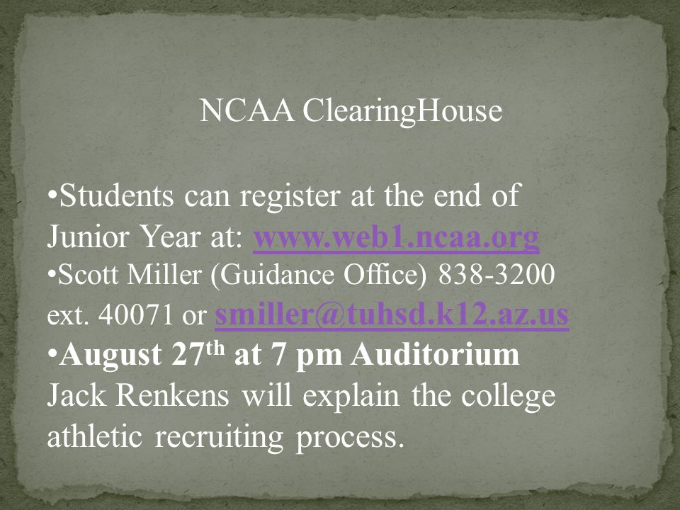 Students can register at the end of Junior Year at: www.web1.ncaa.orgwww.web1.ncaa.org Scott Miller (Guidance Office) 838-3200 ext.