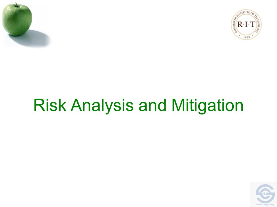Risk Analysis and Mitigation