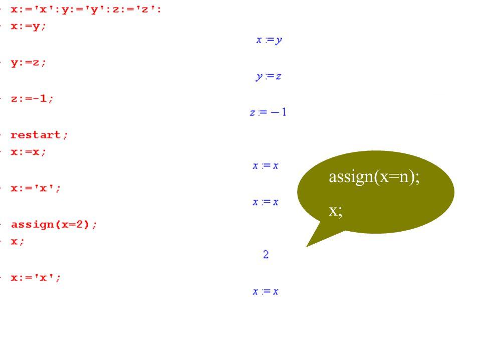 assign(x=n); x;