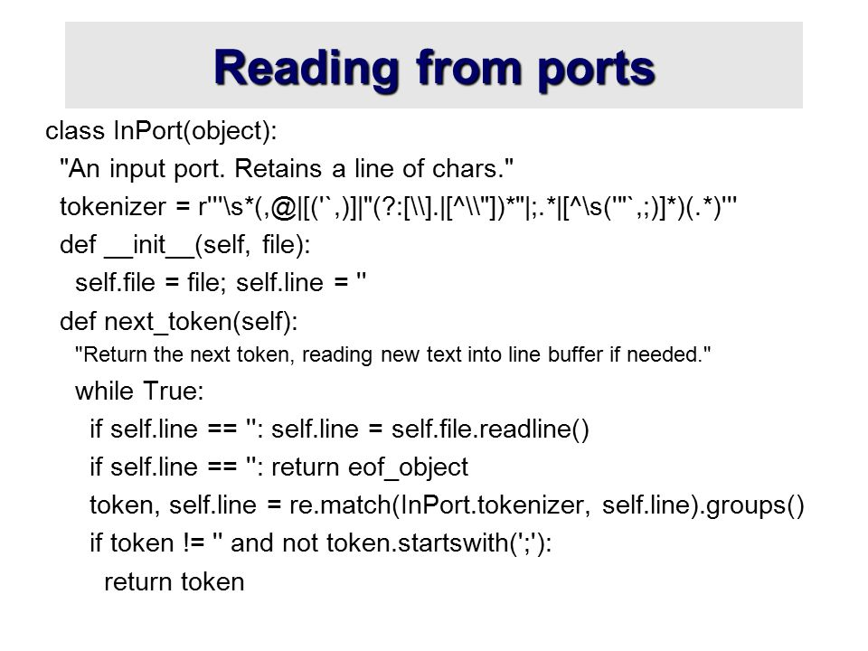 Reading from ports class InPort(object): An input port.