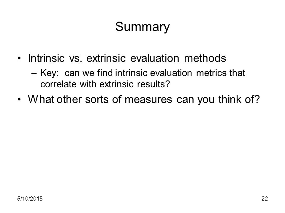 Summary Intrinsic vs.