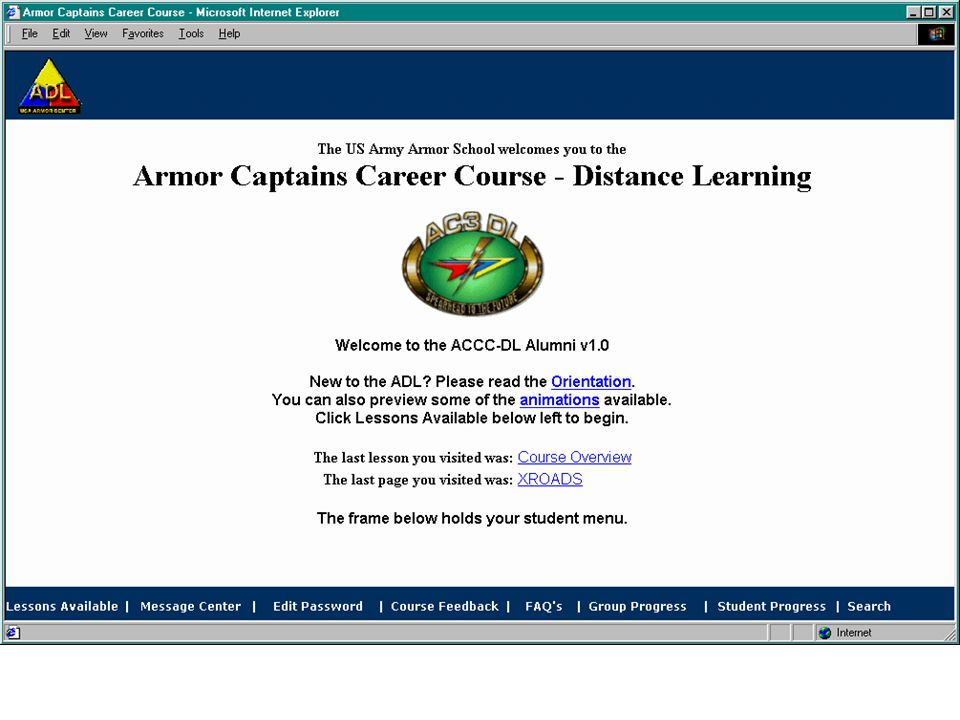 AC3-DL Course Tools Asynchronous: –Learning Management System –E-mail Synchronous: Virtual Tactical Operations Center (VTOC) (7 rooms; 15 people/exten