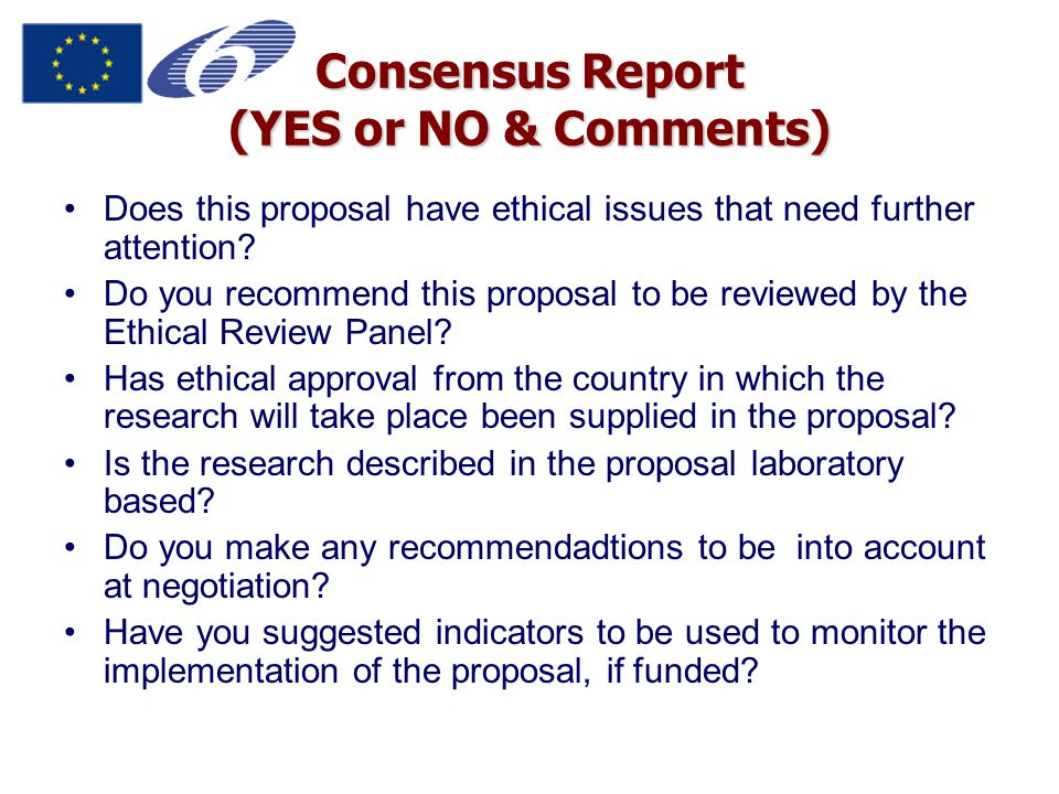 Consensus Report (YES or NO & Comments) Does this proposal have ethical issues that need further attention.