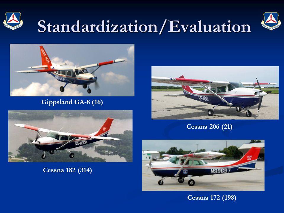 Gippsland GA-8 (16) Cessna 172 (198) Cessna 206 (21) Cessna 182 (314) Standardization/Evaluation Standardization/Evaluation