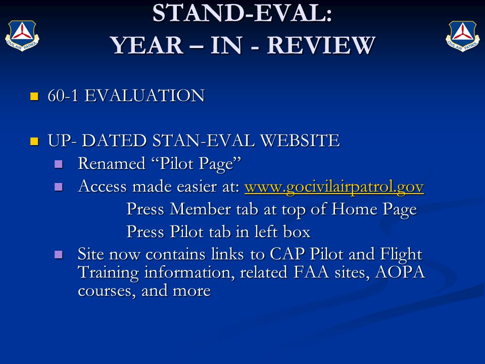 "STAND-EVAL: YEAR – IN - REVIEW 60-1 EVALUATION 60-1 EVALUATION UP- DATED STAN-EVAL WEBSITE UP- DATED STAN-EVAL WEBSITE Renamed ""Pilot Page"" Renamed ""P"