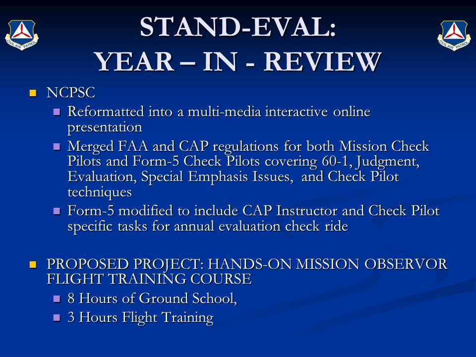 STAND-EVAL: YEAR – IN - REVIEW NCPSC NCPSC Reformatted into a multi-media interactive online presentation Reformatted into a multi-media interactive o