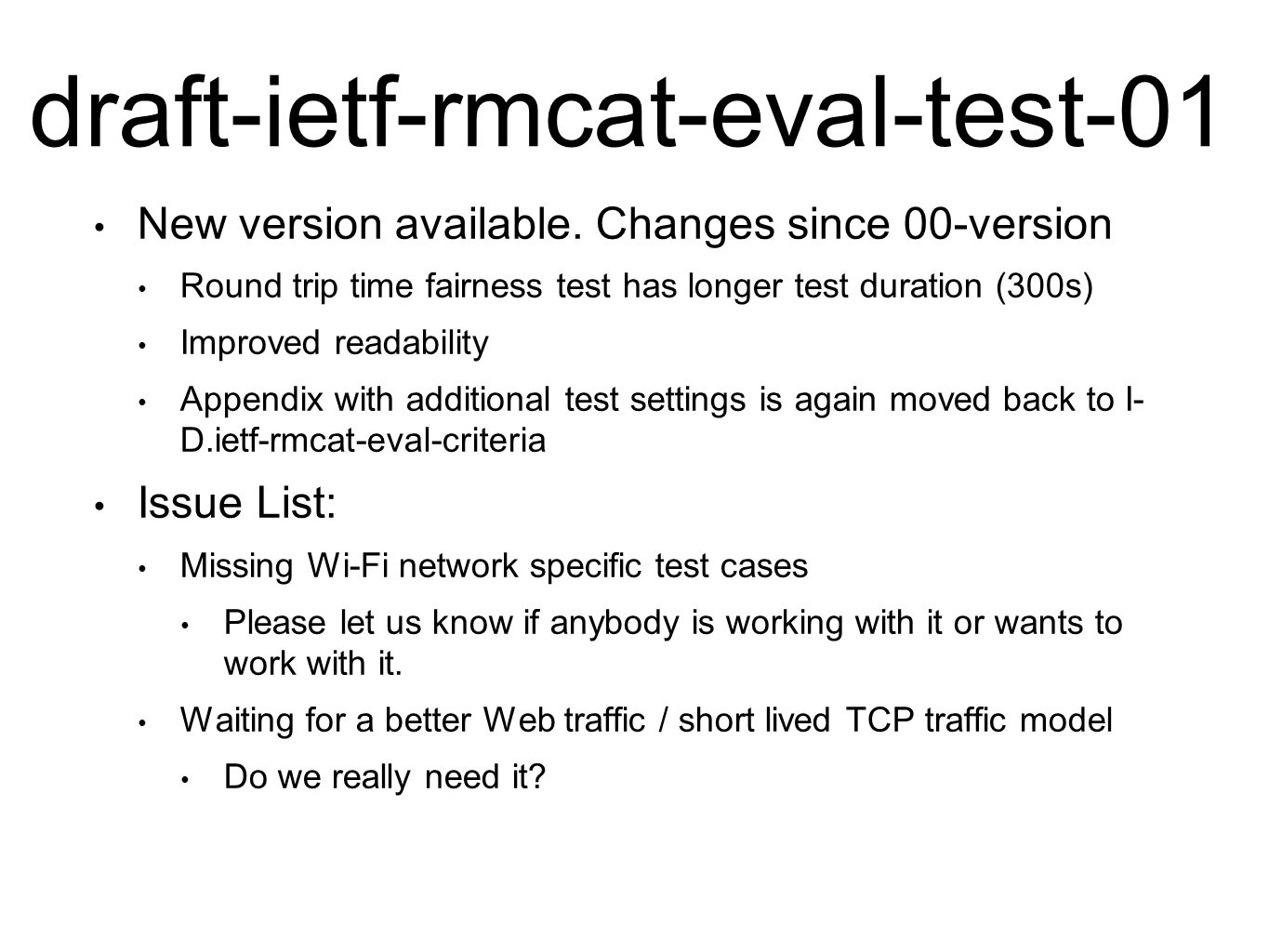 draft-ietf-rmcat-eval-test-01 New version available.