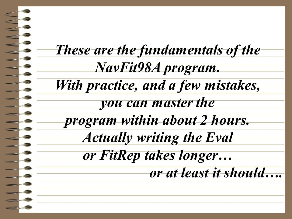 Need a copy of the basic Eval/FitRep Instruction? You've got it… Need some of the NAVADMIN changes?? You've got them…