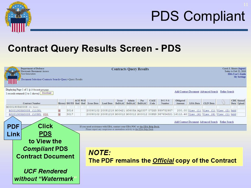11 Click PDS to View the Compliant PDS Contract Document UCF Rendered without Watermark NOTE: The PDF remains the Official copy of the Contract Contract Query Results Screen - PDS PDS Compliant PDF Link