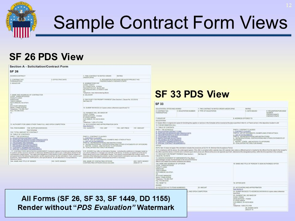 12 SF 26 PDS View SF 33 PDS View Sample Contract Form Views All Forms (SF 26, SF 33, SF 1449, DD 1155) Render without PDS Evaluation Watermark