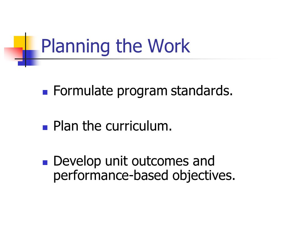 Assessment Guidelines (con.) Use results of assessment to inform curricular and pedagogical decisions.