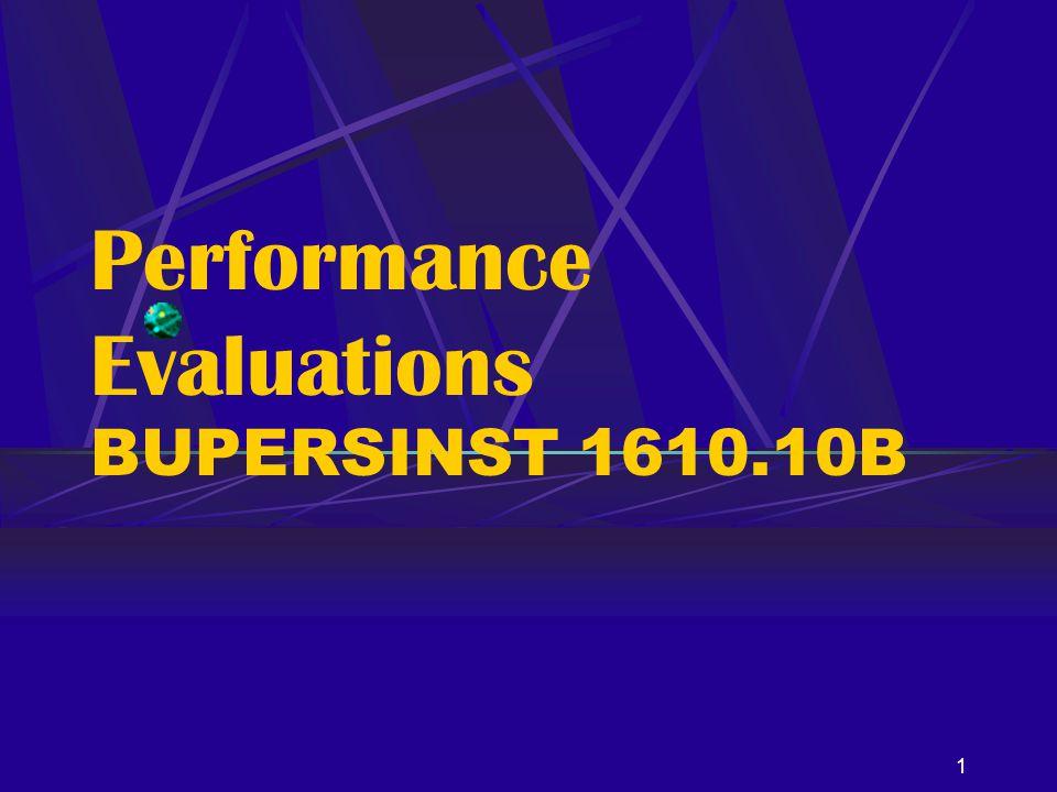1 Performance Evaluations BUPERSINST 1610.10B