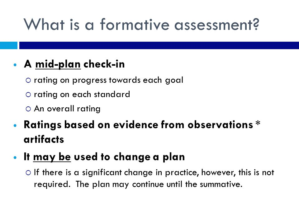 What is a formative assessment.