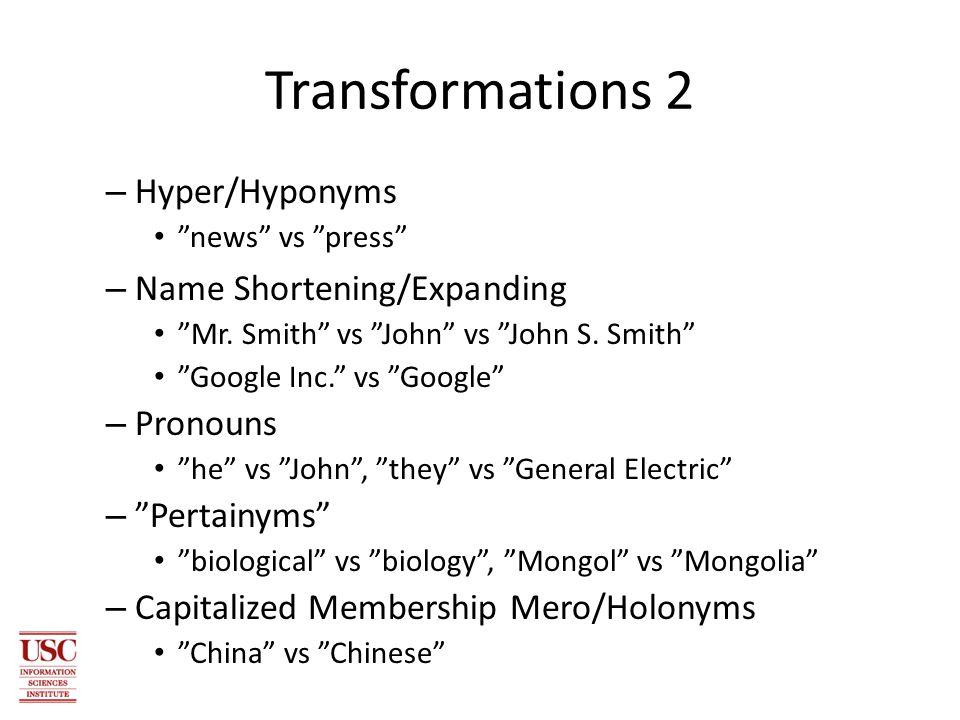 Transformations 2 – Hyper/Hyponyms news vs press – Name Shortening/Expanding Mr.