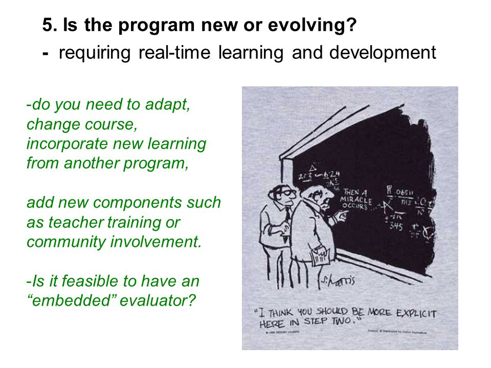 5.Is the program new or evolving.