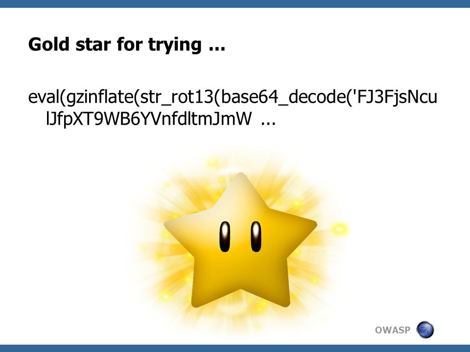 OWASP Gold star for trying...