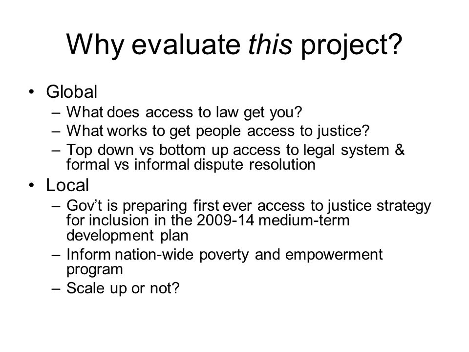 Evaluation questions: primary Does MCLE increase beneficiaries ability to claim rights, enforce rights, and resolve disputes through non-violent means.