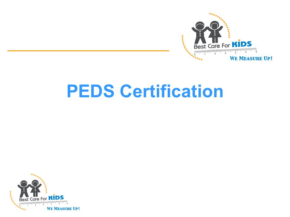 How To Administer PEDS: Parents' Evaluation of Developmental Status Adapted from Francis Page Glascoe, PhD Adjunct Professor of Pediatrics Vanderbilt University Used with permission