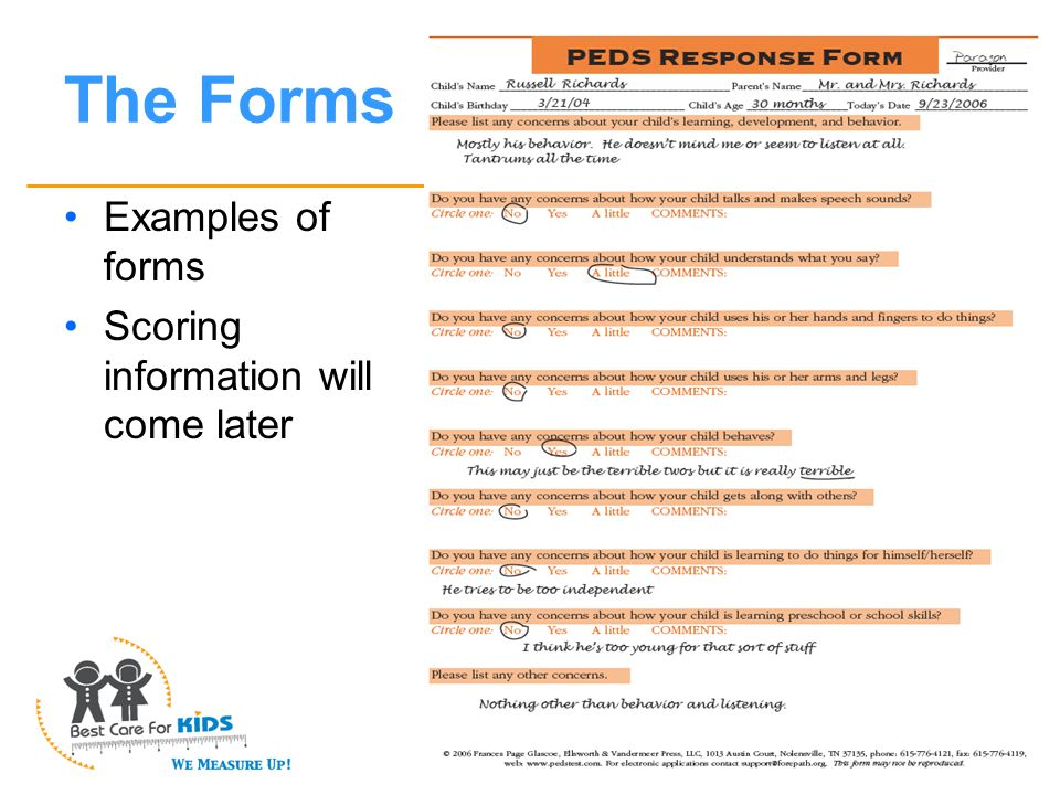 The Forms Examples of forms Scoring information will come later
