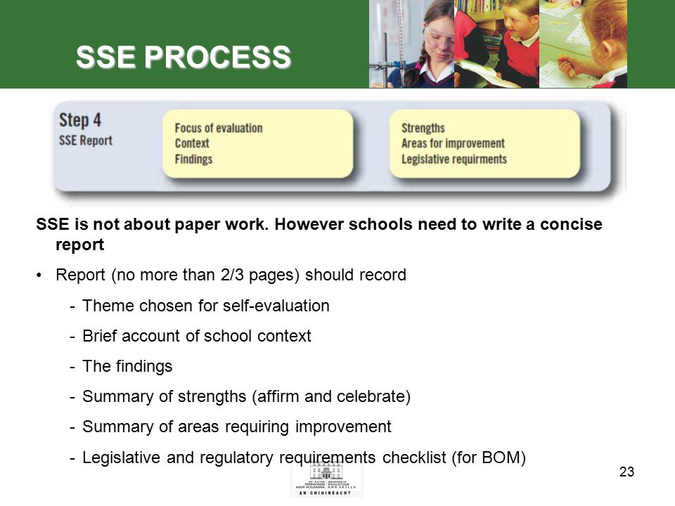 23 SSE PROCESS SSE is not about paper work.