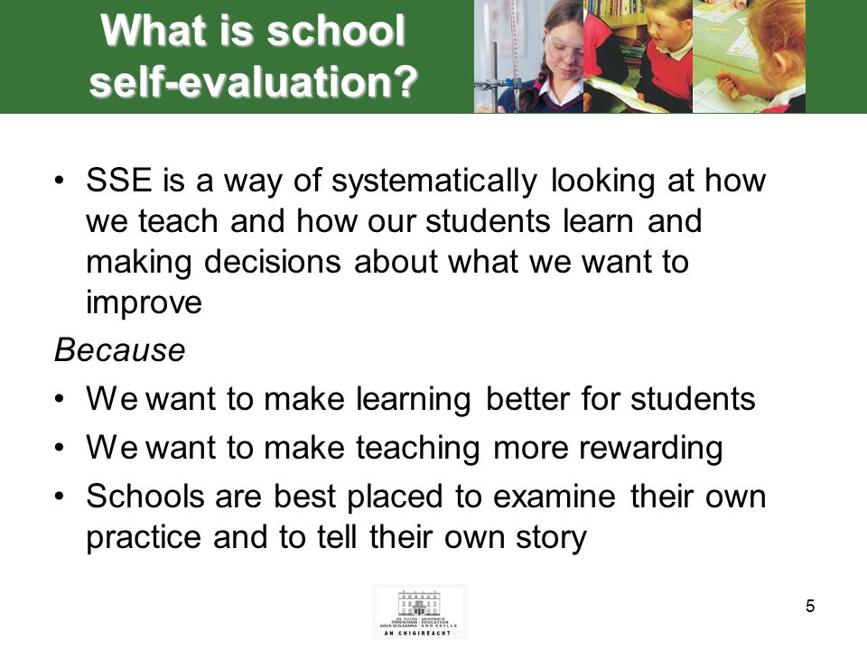 5 What is school self-evaluation.