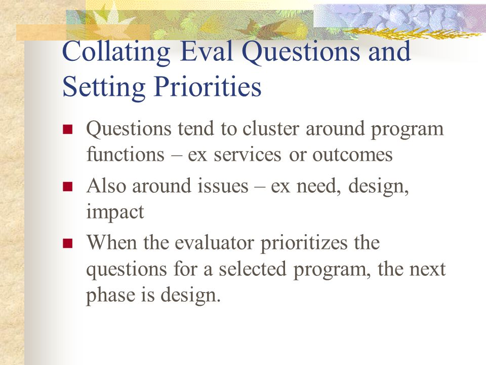 Summary Assess the need for a program Program theory or plan for addressing the need Implementation of the program and associated process Impact or outcome of the program implementation on the social need Efficiency with which the program attains its outcomes