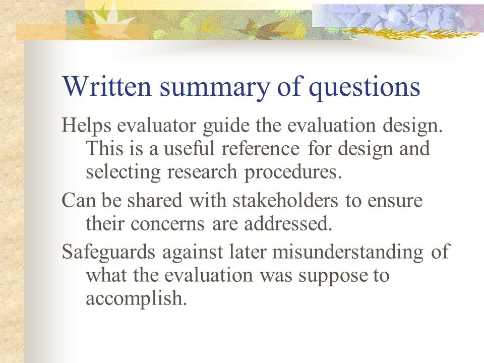 The 2 most important topics related to evaluation questions: 1.