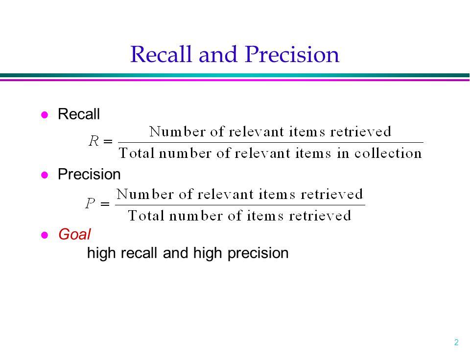 3 Recall and Precision