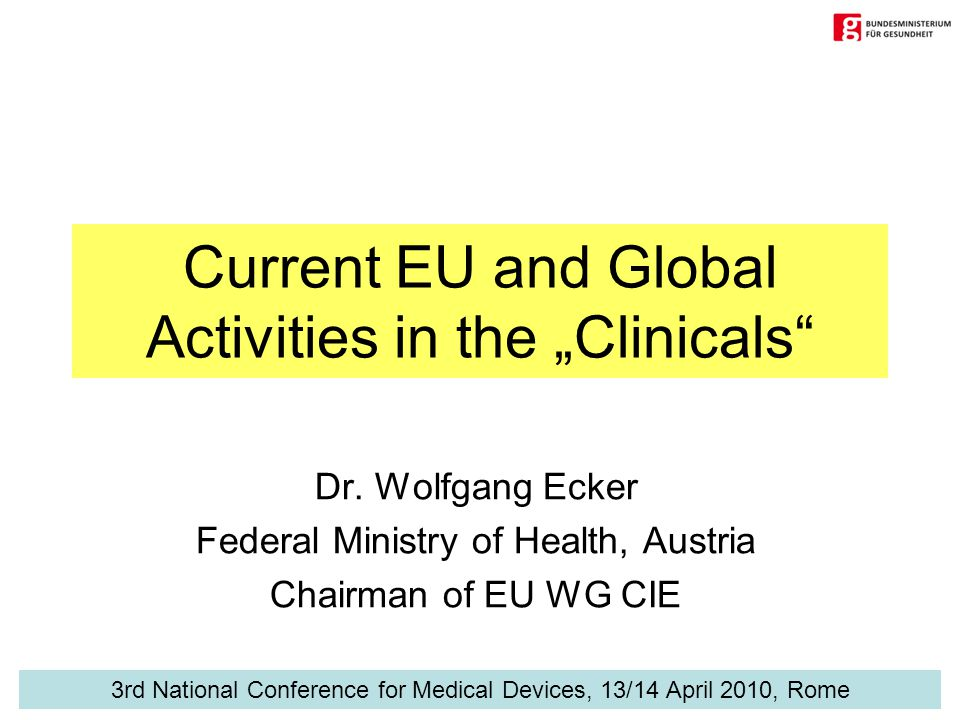 "Current EU and Global Activities in the ""Clinicals Dr."