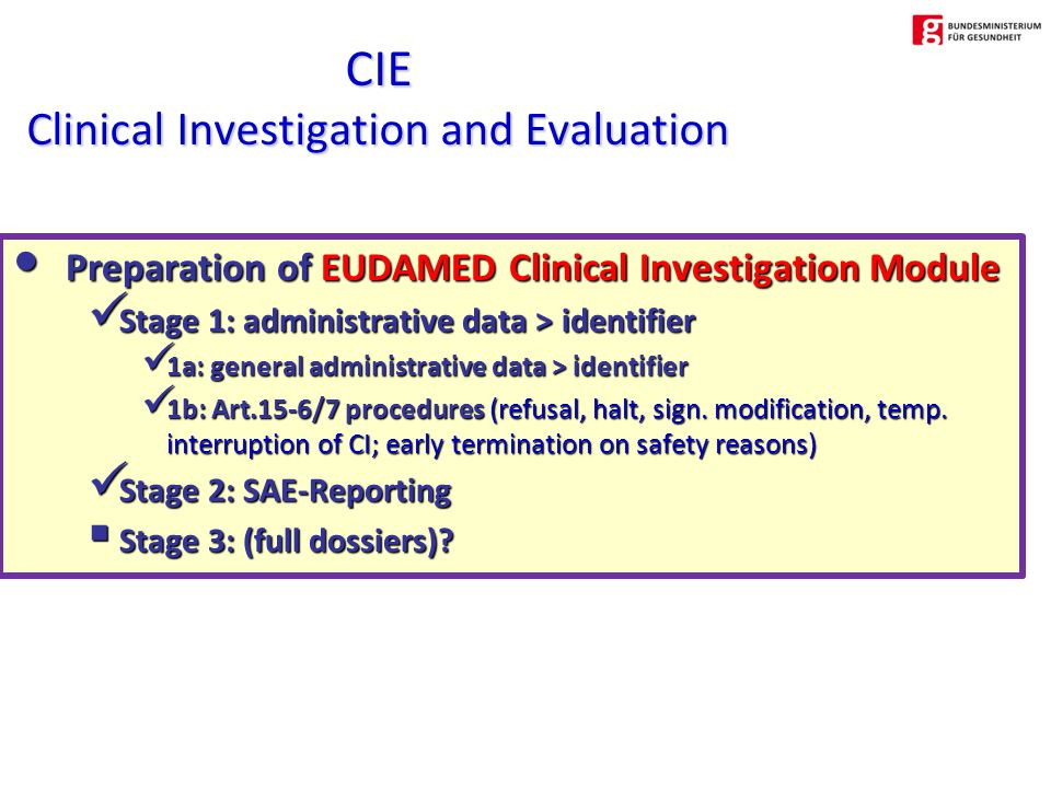 Preparation of EUDAMED Clinical Investigation Module Preparation of EUDAMED Clinical Investigation Module Stage 1: administrative data > identifier Stage 1: administrative data > identifier 1a: general administrative data > identifier 1a: general administrative data > identifier 1b: Art.15-6/7 procedures (refusal, halt, sign.
