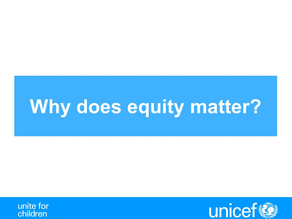 Why does equity matter?