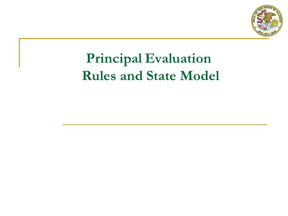 1 Overall PERA Requirements for Principal Evaluation Each principal must be evaluated every year A final, written summative report will be prepared by March 1 every year The summative evaluation must: Consider the principal's specific duties, responsibilities, management, and competence as a principal Specify the principal's strengths and weaknesses, with supporting evidence Rate the principal's performance as:  Excellent  Proficient  Needs Improvement  Unsatisfactory
