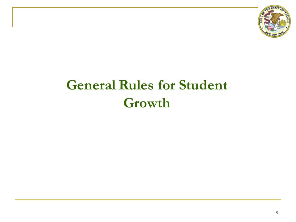 9 General Rules for Student Growth