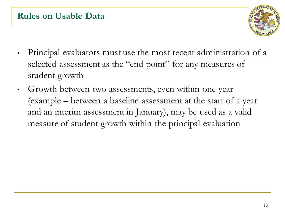 """18 Rules on Usable Data Principal evaluators must use the most recent administration of a selected assessment as the """"end point"""" for any measures of s"""