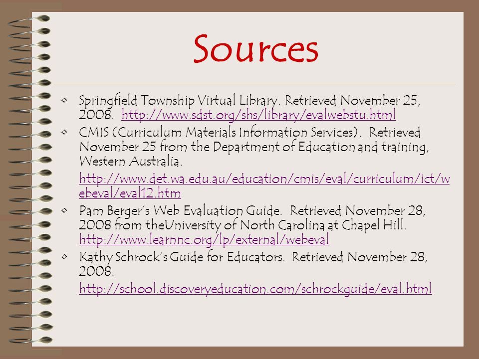Sources Springfield Township Virtual Library. Retrieved November 25, 2008.