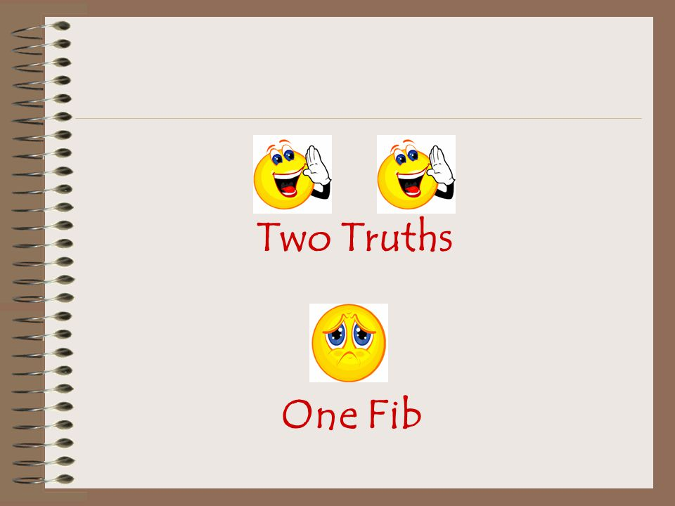 Two Truths One Fib