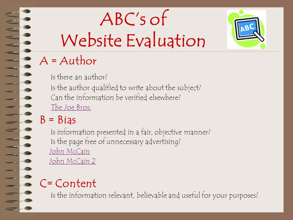 ABC's of Website Evaluation A = Author Is there an author.
