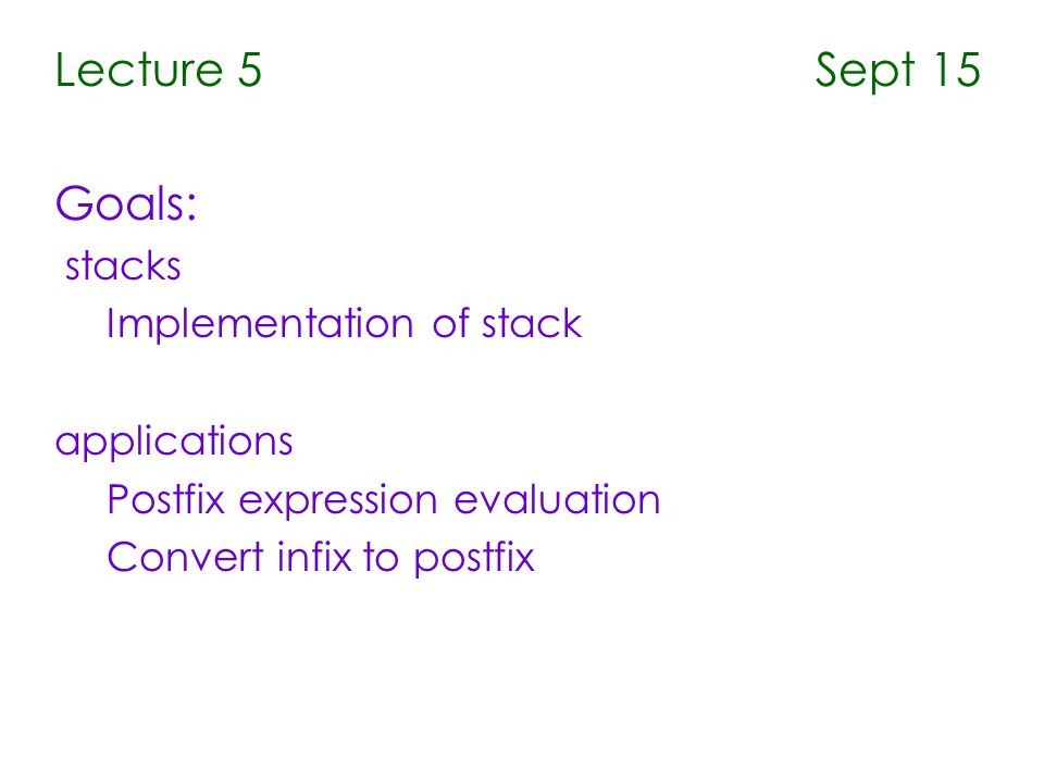 Stack Overview Stack ADT Basic operations of stack push, pop, top, isEmpty etc.