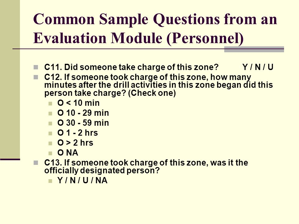 Common Sample Questions from an Evaluation Module (Personnel) C11.
