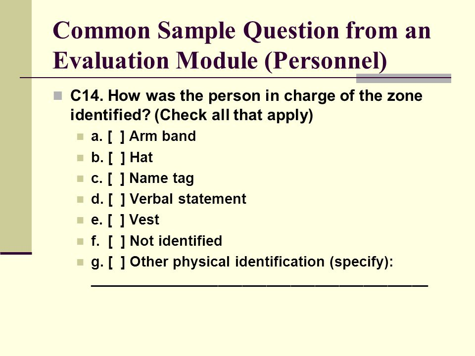 Common Sample Question from an Evaluation Module (Personnel) C14.