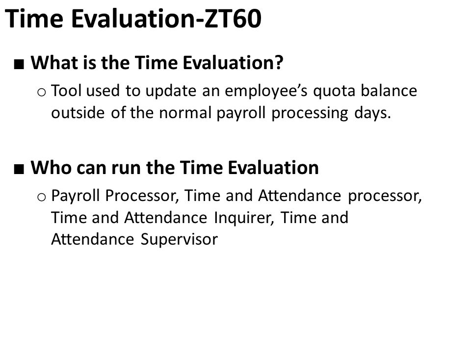 Time Evaluation-ZT60 ■ What is the Time Evaluation.