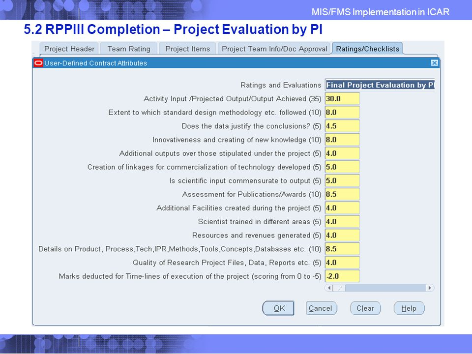 MIS/FMS Implementation in ICAR 5.2 RPPIII Completion – Project Evaluation by PI