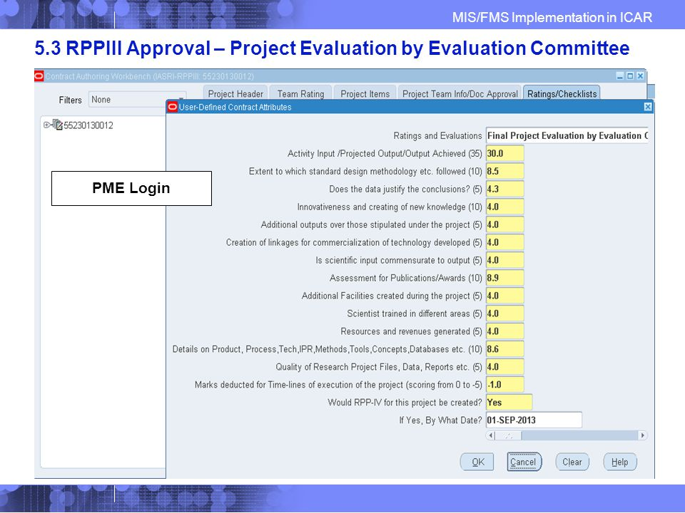 MIS/FMS Implementation in ICAR 5.3 RPPIII Approval – Project Evaluation by Evaluation Committee PME Login