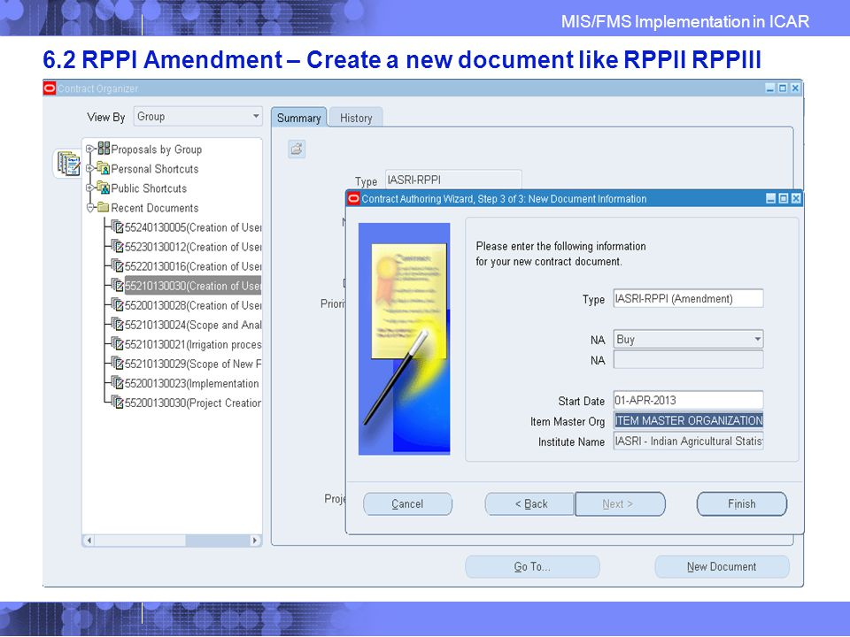 MIS/FMS Implementation in ICAR 6.2 RPPI Amendment – Create a new document like RPPII RPPIII