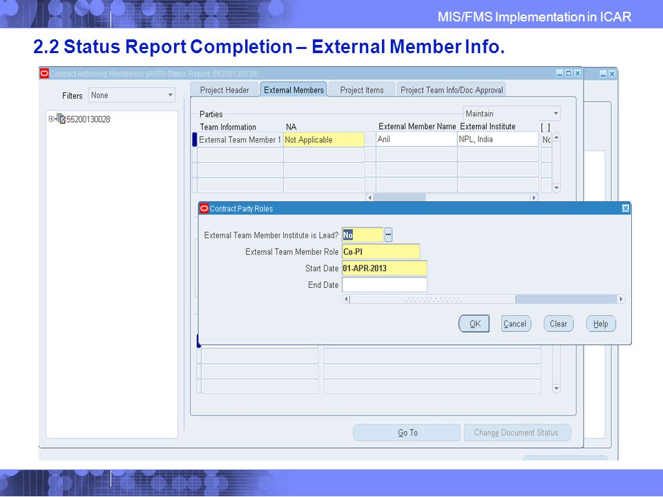 MIS/FMS Implementation in ICAR 2.2 Status Report Completion – External Member Info.